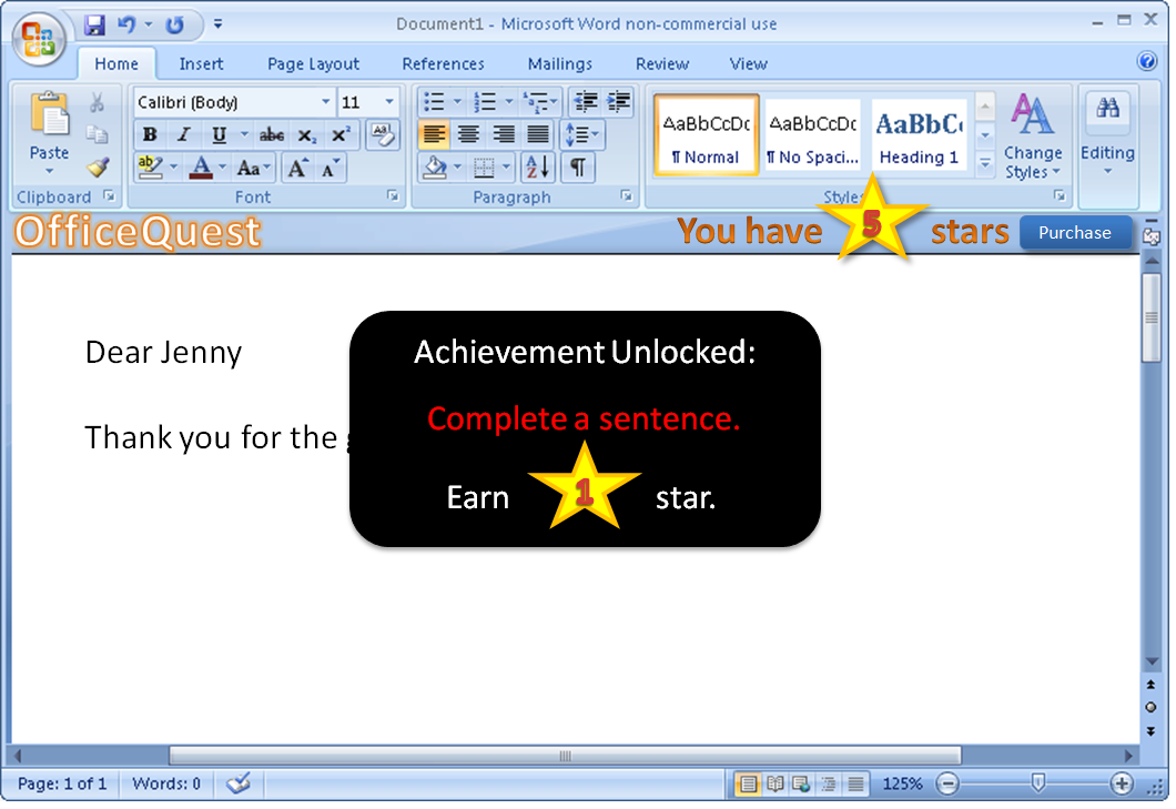 MS Office with custom ribbon, that let's you purchase 'Stars'. Dialog says: 'Achievement Unlocked: Complete a sentence. Earn 1 Star.'
